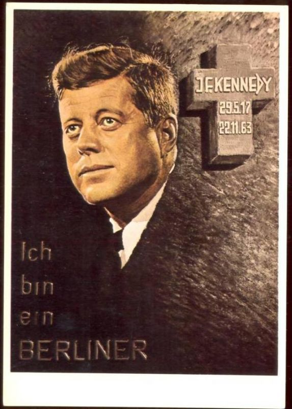 ak john f kennedy us pr sident ich bin ein berliner gedenkkarte nr 1907385 oldthing. Black Bedroom Furniture Sets. Home Design Ideas