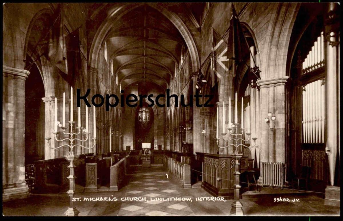 ALTE POSTKARTE LINLITHGOW West Lothian St. Michael´s Church Interieur Orgel orgue organ flag Ansichtskarte postcard cpa