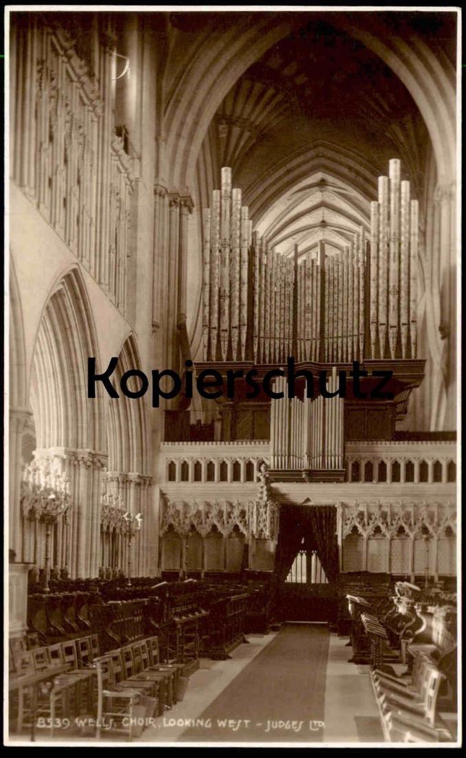 ALTE POSTKARTE CATHEDRAL CHOIR WELLS KIRCHE L´EGLISE ORGUE ORGEL Somerset postcard cpa AK Ansichtskarte