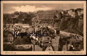ALTE POSTKARTE LUXEMBOURG VILLE BASSE DU GRUND ET VILLE HAUTE Luxemburg cpa postcard
