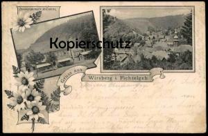 ALTE POSTKARTE GRUSS AUS WIRSBERG 1899 bei KULMBACH Fichtelgebirge AK Ansichtskarte cpa postcard