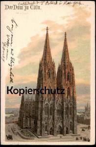 ALTE LITHO KÜNSTLER POSTKARTE DER DOM ZU CÖLN Köln Kirche Ansichtskarte AK cpa postcard