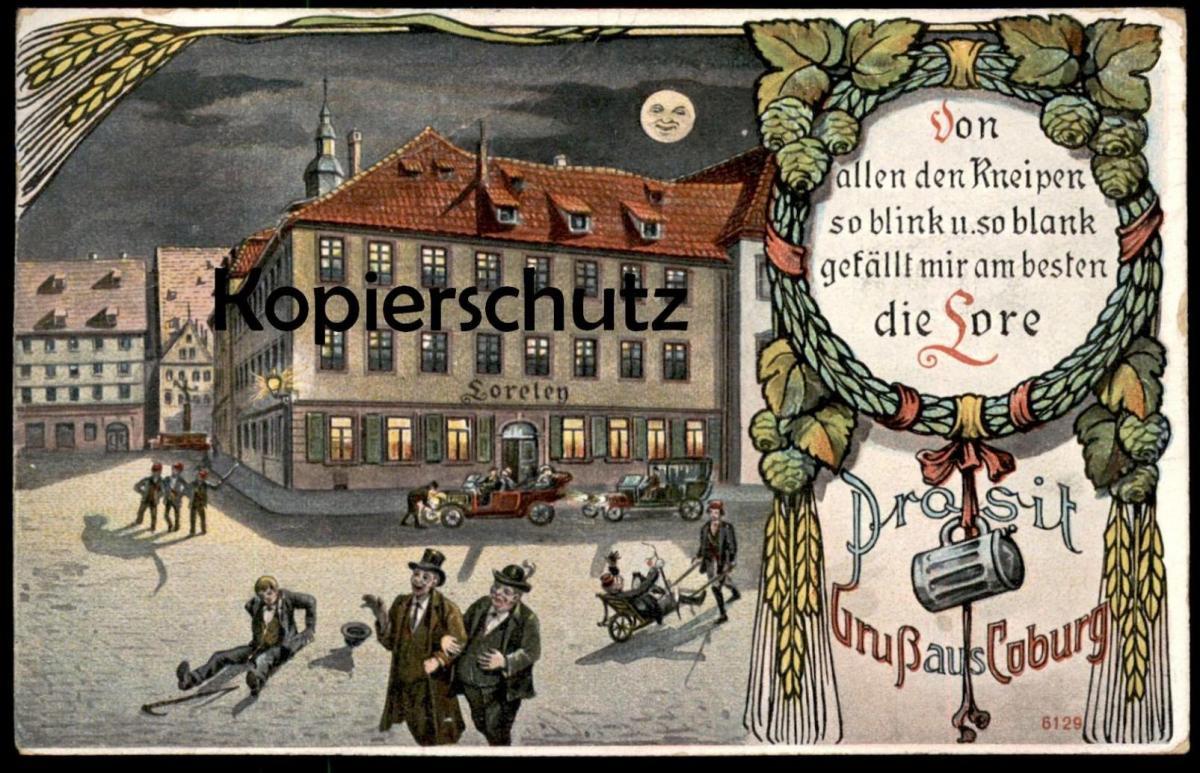 ALTE LITHO POSTKARTE PROSIT GRUSS AUS COBURG Loreley Gaststätte Mond Alkohol alcohol drunken postcard cpa Ansichtskarte