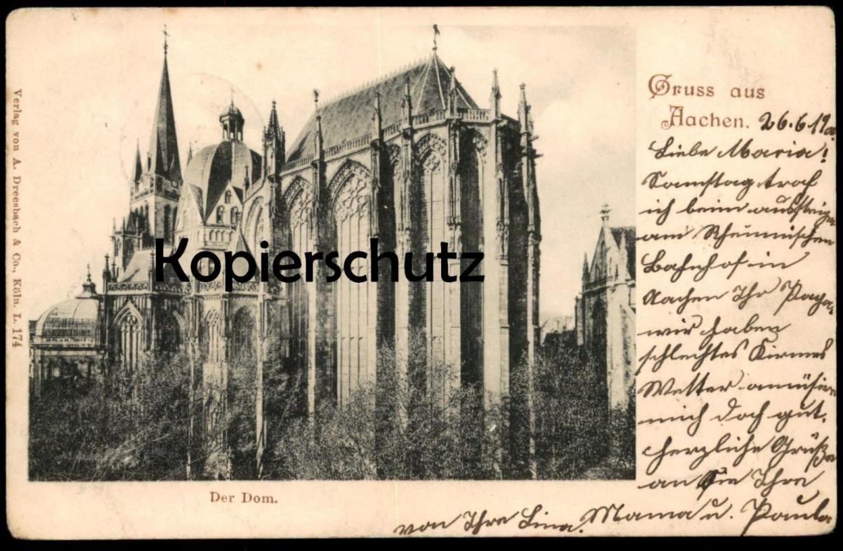 ALTE POSTKARTE GRUSS AUS AACHEN DER DOM postcard AK Ansichtskarte cpa