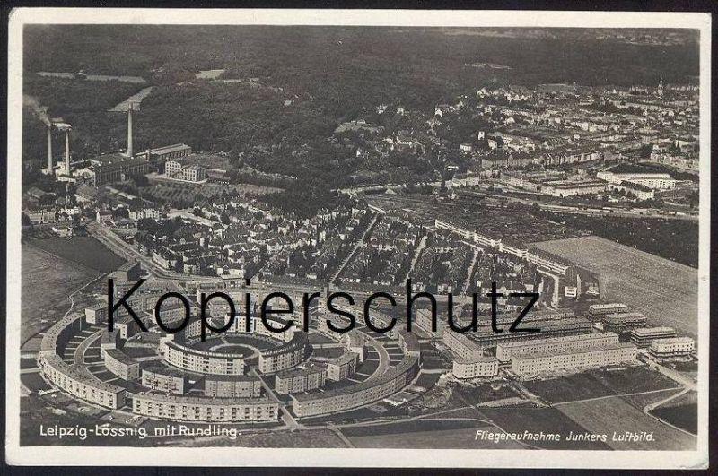 ALTE AK LEIPZIG-LÖSSNIG MIT RUNDLING FLIEGERAUFNAHME JUNKERS LUFTBILD Architektur Architecture Neue Sachlichkeit Bauhaus