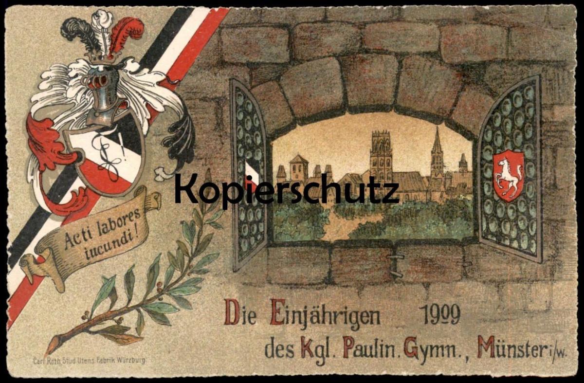 ALTE POSTKARTE DIE EINJÄHRIGEN 1909 DES KGL. PAULIN. GYMN. MÜNSTER I. W. Studentika Studentica Ansichtskarte cpa AK
