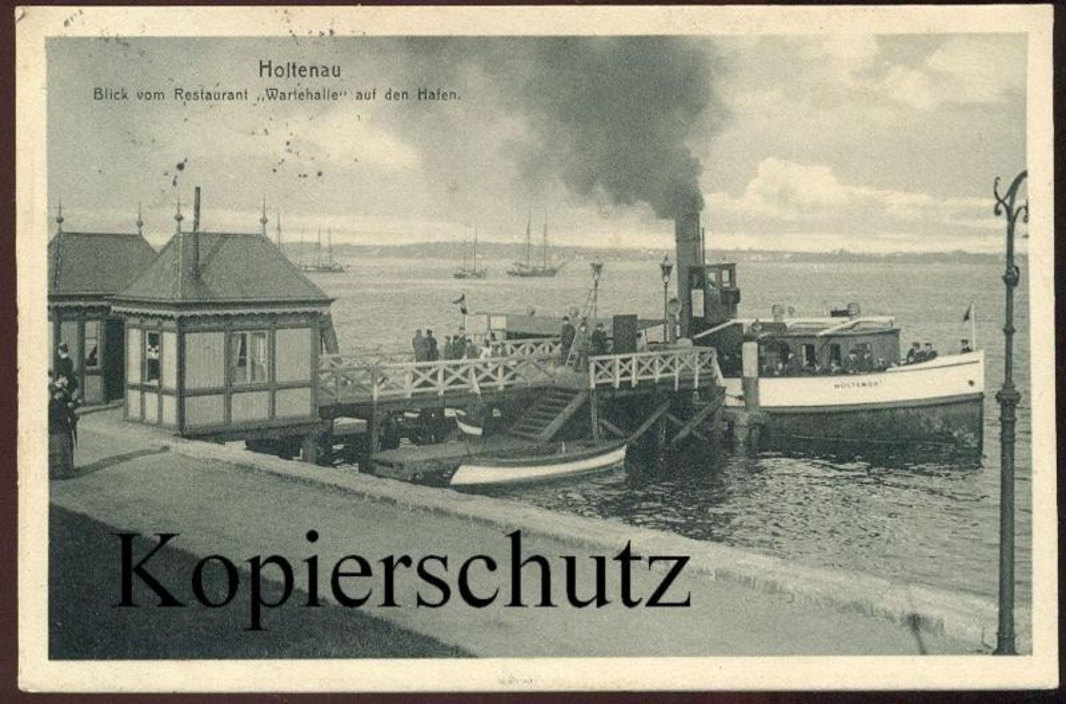 ALTE POSTKARTE HOLTENAU BLICK VOM RESTAUREANT WARTEHALLE AUF DEN HAFEN KIEL SCHIFF MÖLTENORT Ansichtskarte postcard