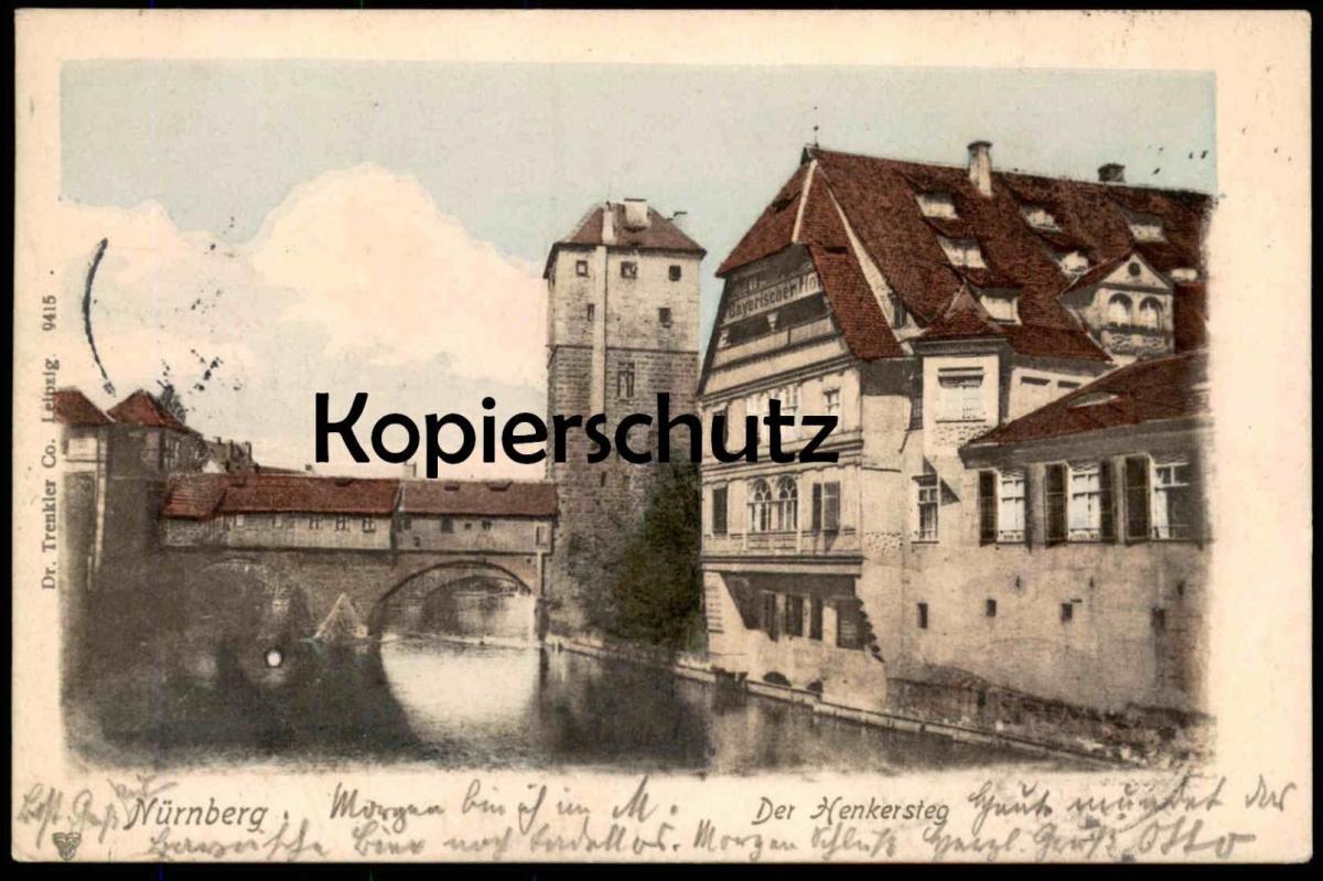 ALTE POSTKARTE NÜRNBERG BAYERISCHER HOF HENKERSTEG 1903 Stempel Hotel Wittelsbach Bayrischer Ansichtskarte postcard cpa