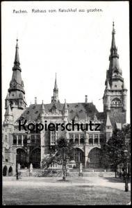 ALTE POSTKARTE AACHEN RATHAUS VOM KATSCHHOF AUS GESEHEN 1917 ZENSURSTEMPEL P. K. ZU BEFÖRDERN Aix-la-Chapelle postcard