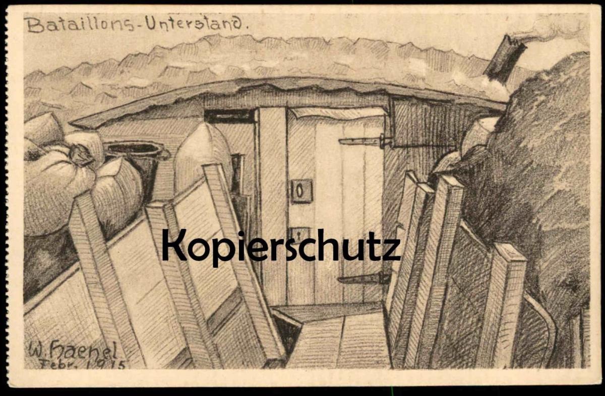 ALTE KÜNSTLER POSTKARTE WWI UNTERSTAND BATAILLON SIGN. WERNER HAENEL 1915 Schützengraben Ansichtskarte postcard AK cpa
