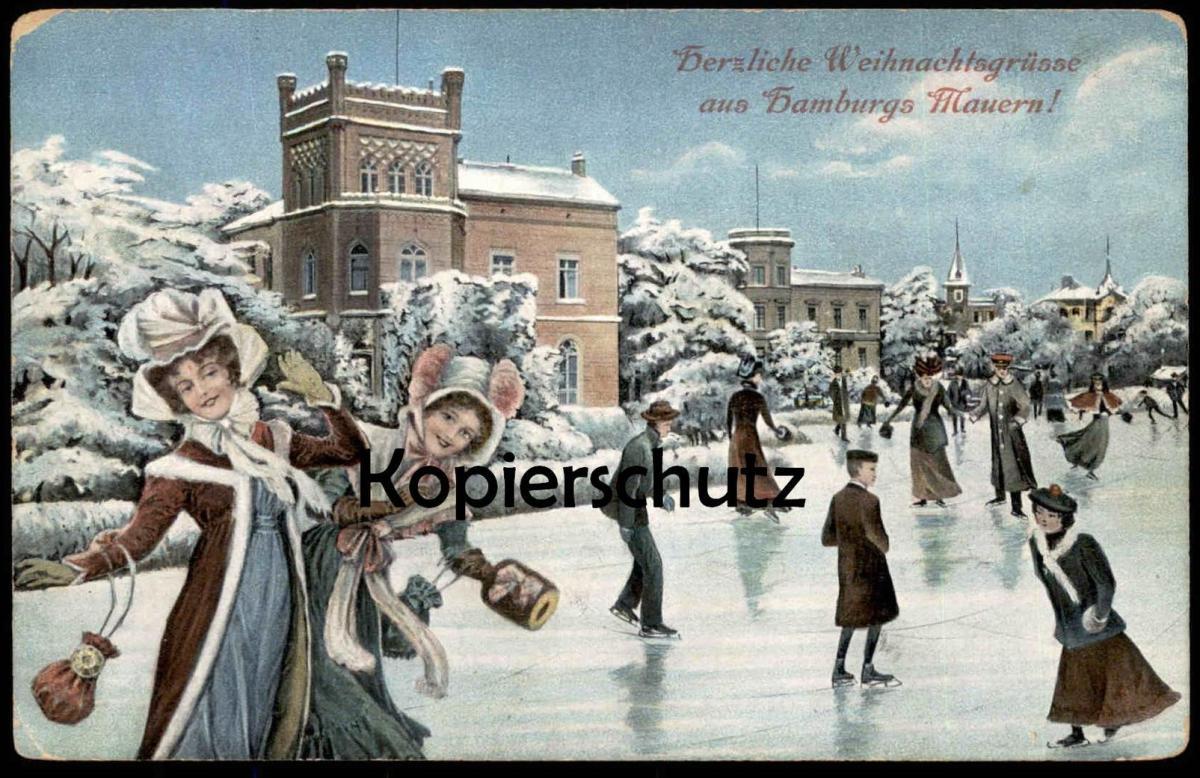 ALTE POSTKARTE HERZLICHE WEIHNACHTSGRÜSSE AUS HAMBURGS MAUERN HAMBURG WEIHNACHTEN SCHNEE ice skating Eislaufen Feenteich
