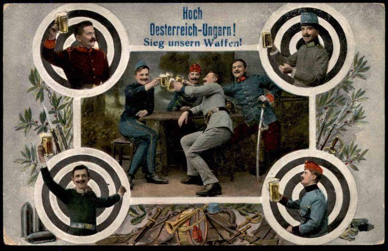ALTE POSTKARTE HOCH ÖSTERREICH UNGARN SIEG UNSEREN WAFFEN WELTKRIEG SOLDAT BIER UNIFORM soldier Ansichtskarte postcard