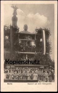 ALTE POSTKARTE BERLIN KONZERT AUF DEM KÖNIGSPLATZ HINDENBURG VOR SIEGESSÄULE Musik music monument Ansichtskarte postcard