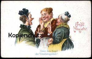 ALTE POSTKARTE PROSIT NEUJAHR SIEGEL DER VERSCHWIEGENHEIT Tratschweiber Frauen Tratsch gossip Humor humour cancanage cpa