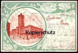 ALTE JUGENDSTIL POSTKARTE GRUSS AUS BERLIN RATHHAUS 1904 Rathaus Rose Rosen Ansichtskarte postcard cpa AK