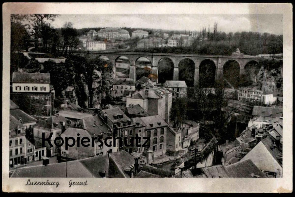 ALTE POSTKARTE LUXEMBURG 1943 GRUND LUXEMBOURG Verlag Gehlen cpa postcard Ansichtskarte AK 0