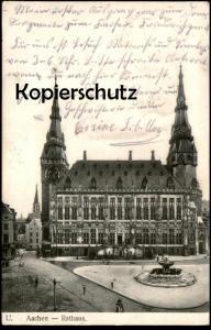 ALTE POSTKARTE AACHEN RATHAUS 1913 Aix-la-Chapelle Ansichtskarte cpa postcard AK