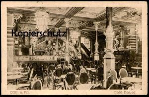 ALTE POSTKARTE CÖLN CAFÉ BAUER Inneneinrichtung Kaffee Kaffeehaus interieur Leuchter Köln Ansichtskarte AK cpa postcard