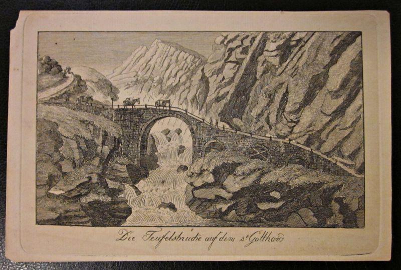 Kupferstich Zeichnung Teufelsbrücke Gotthard Umseitig beschriftet 1835