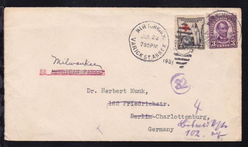 2 Werte auf Brief ab New York JUL 23 1931 mit Leitvermerk SS Milwaukee