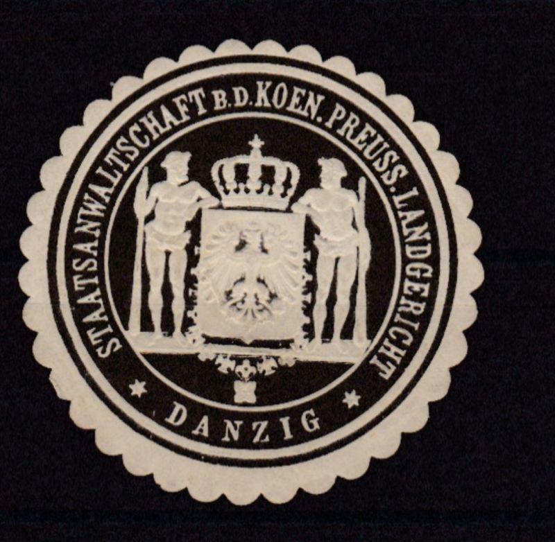 Danzig Siegeloblate STAATSANWALLTSCHAFT B.D. KOEN. PREUSS. LANDGERICHT DANZIG