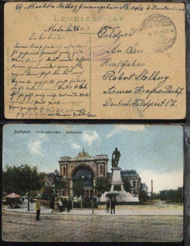 FP-CAK (Budapest Ostbahnhof) mit Stpl. KONSTANTINOPEL 6.12.1917 +