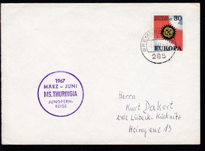 OSt. Bremerhaven 7.7.67 + K1 1967 MÄRZ-JUNI MS. THURINGIA JUNGFERN-REISE