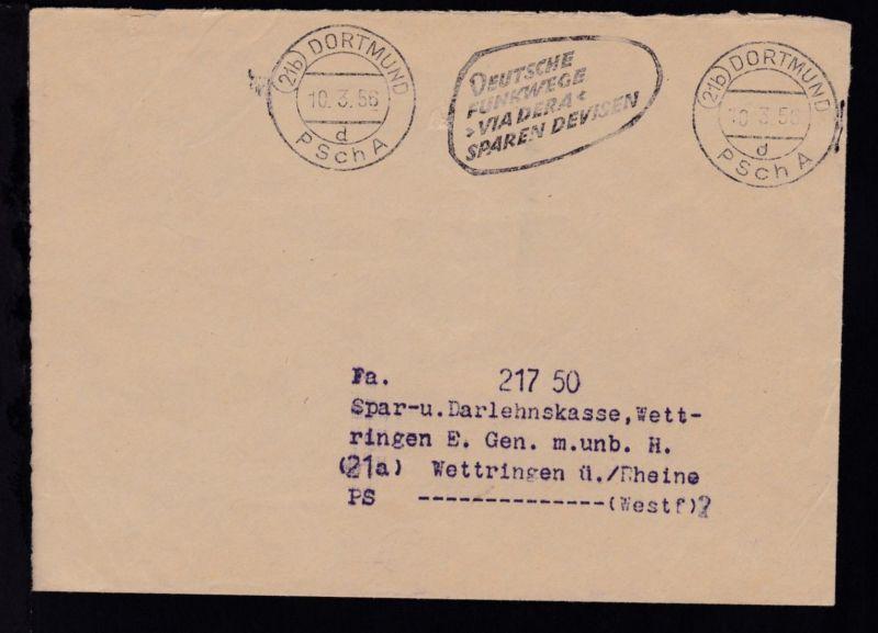 Dortmund Maschinenstempel (21b) DORTMUND PSchA d 10.3.56 auf Brief