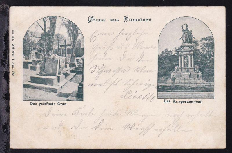 Gruss aus Hannover Das geöffnete Grab und Das Kriegerdenkmal