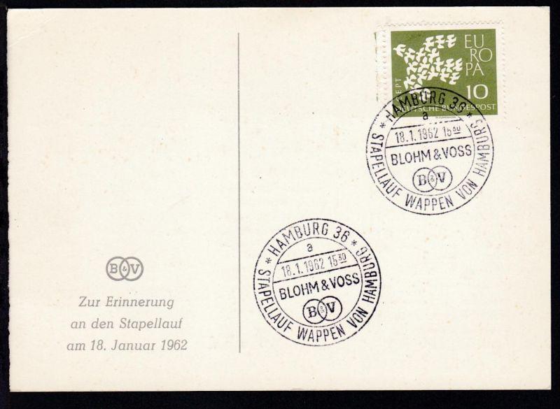 HAMBURG 36 a BLOHM & VOSS B&V STAPELLAUF WAPPEN VON HAMBURG 18.1.1962