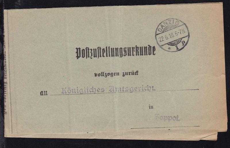 Danzig OSt. DANZIG *1p 22.6.16 auf Postzustellungsurkunde an Amtsgericht Zoppot