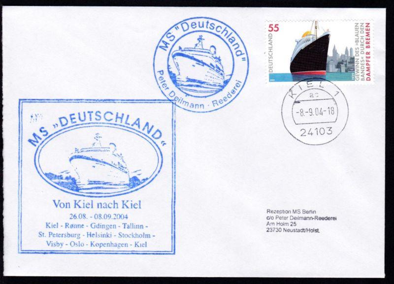 OSt. Kiel 8.9.04 + Cachet MS Deutschland Von Kiel nach Kiel auf Brief