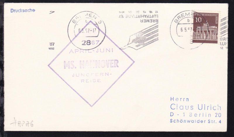 OSt. Bremen6.5.67 + Cachet MS Hannover Jungfernreise auf Brief