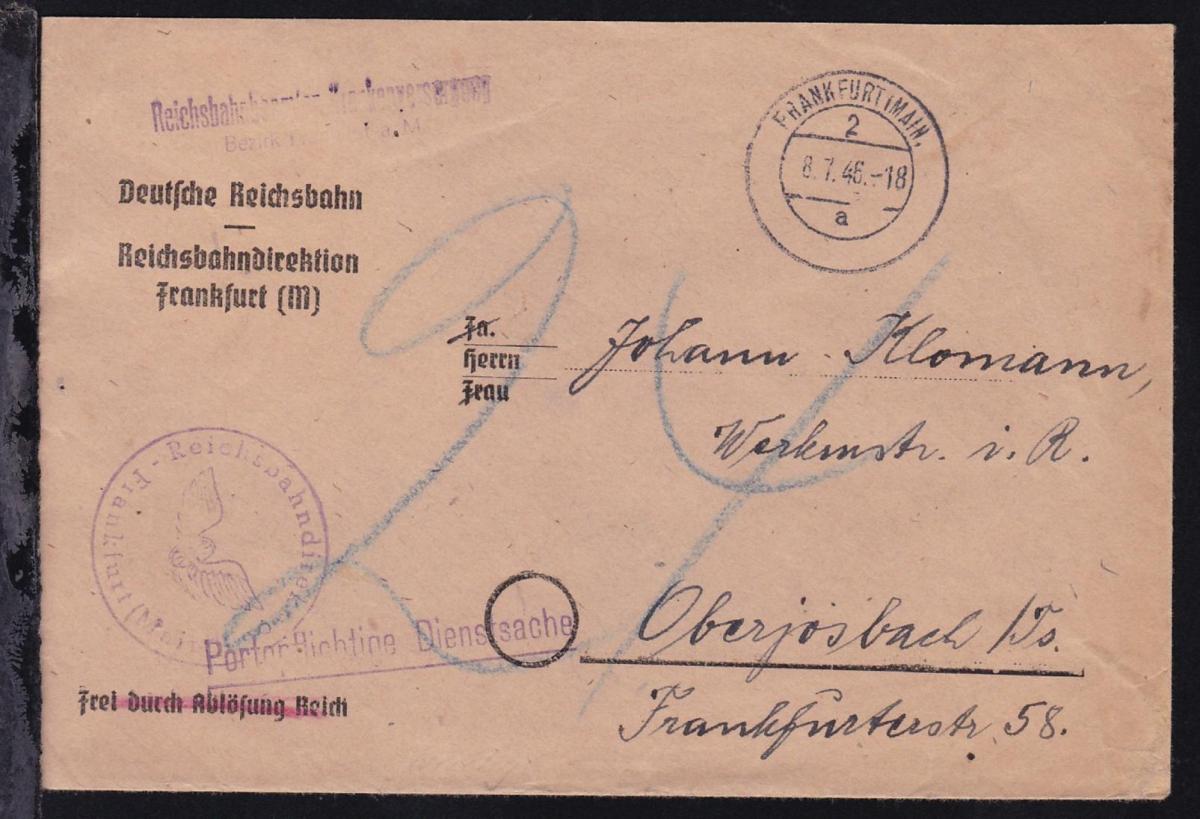 Frankfurt/Main OSt. FRANKFURT (MAIN) 2a 8.7.46 auf unfrankiertem Dienstbrief 0