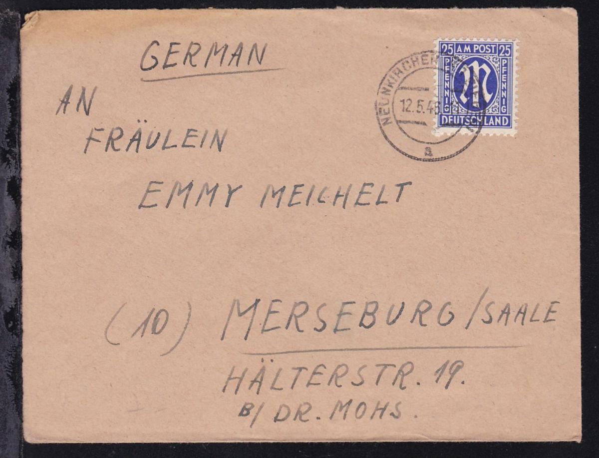 AM POST 25 Pfg. auf Brief ab Neunkirchen (Kr. Siegen) 12.5.46 nach Merseburg/