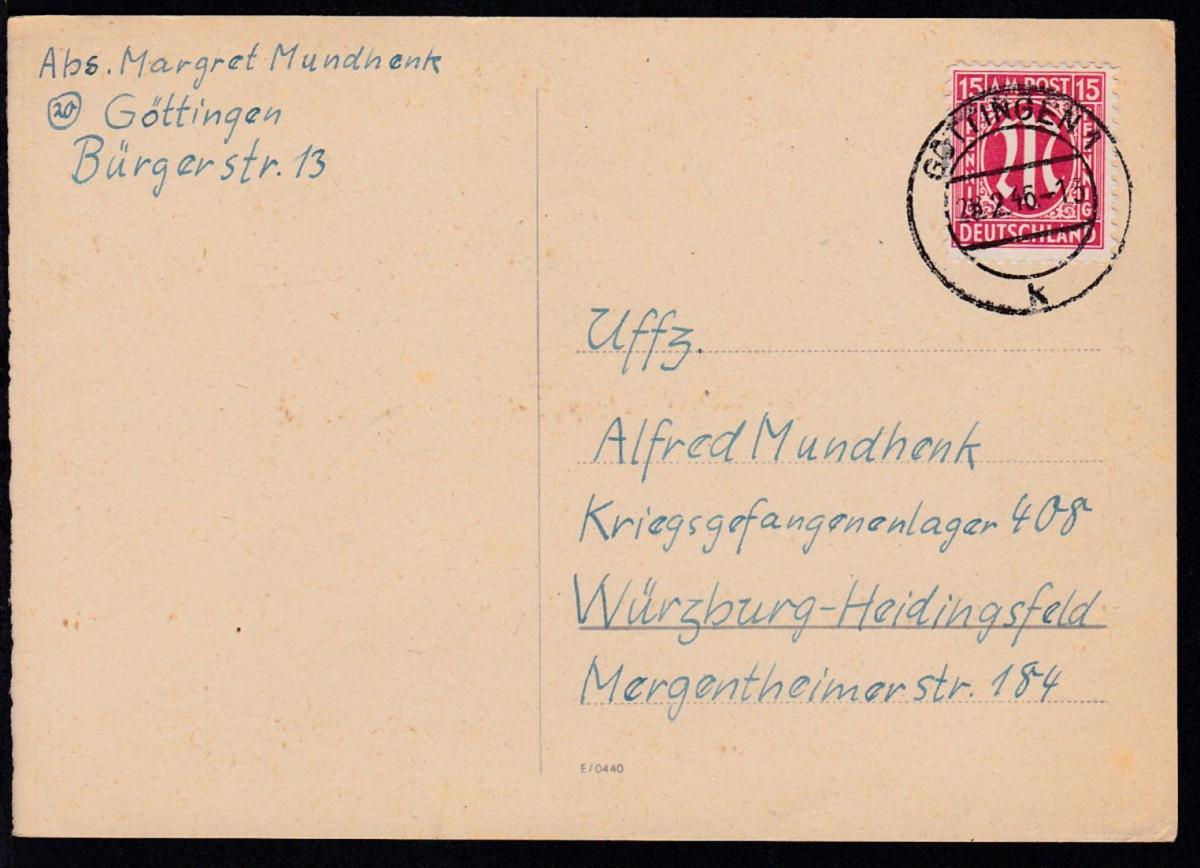 AM POST 15 Pfg. auf Kriegsgefangenenpostkarte ab Göttingen 28.2.46