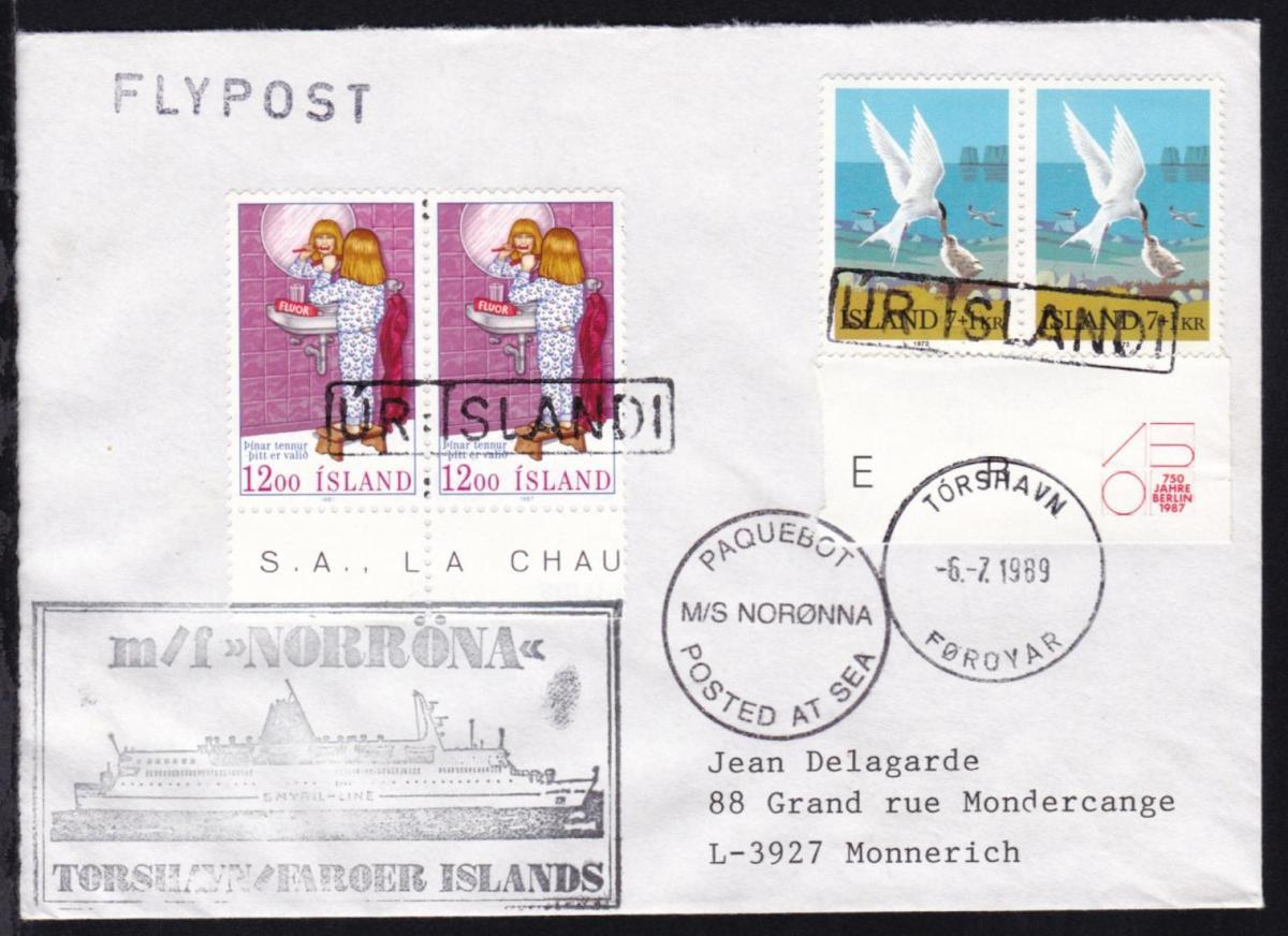 OSt. Torshavn Föroyar 6.7.1989+ R1 UR ISLANDI + Cachets MF Norönna auf Brief 0