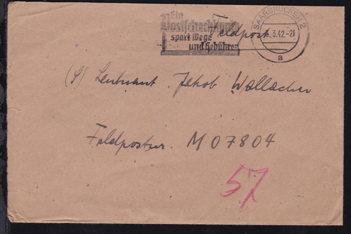 Maschinenstempel Saarbrücken 3.3.42 auf Feldpostbrief an M 07804 0
