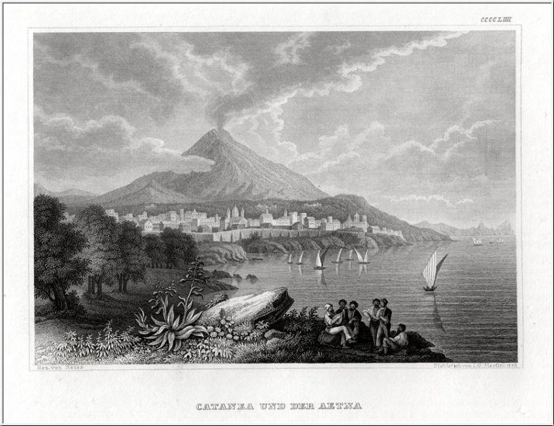 CATANEA und der Aetna. Stahlstich um 1840