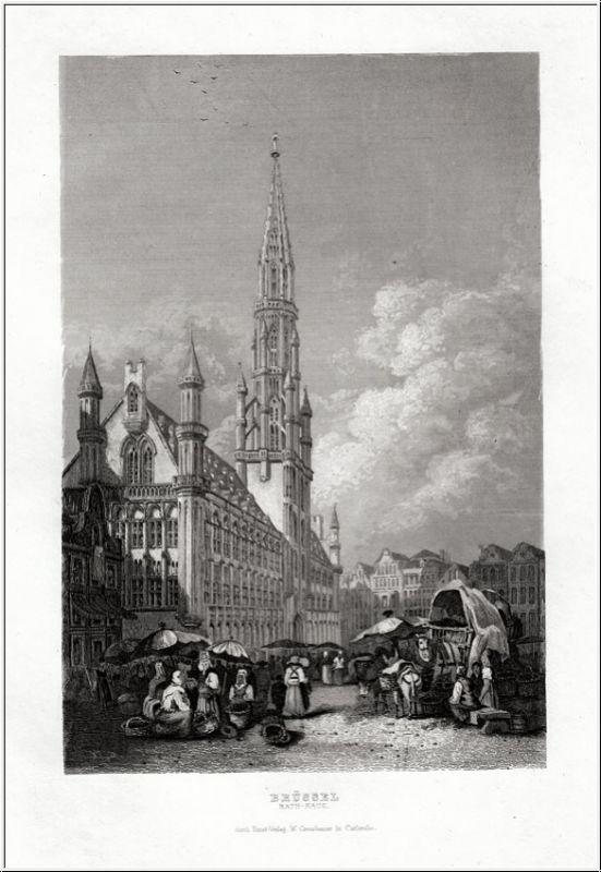 Brüssel-Das Rathaus - Orig. Stahlstich von Creuzbauer um 1850