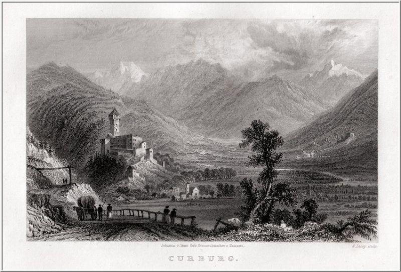 Südtirol - Curburg im Vinschgau - Orig. Stahlstich von Lacey nach Isser 1833