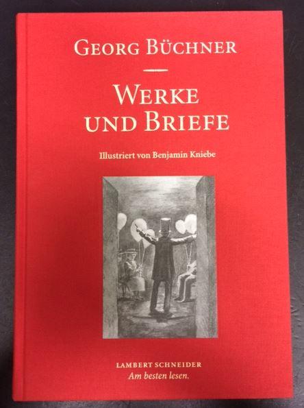 Büchner, Georg, Benjamin (Illustrator) Kniebe und Arnd (Hrsg.) Beise. Werke und Briefe.