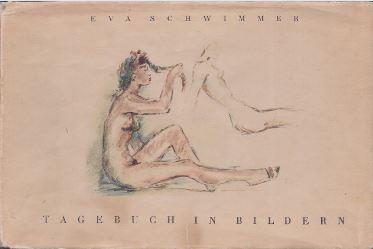 Schwimmer, Eva. Tagebuch in Bildern.