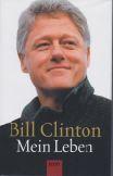 Clinton, Bill. Mein Leben. 1