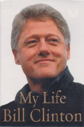 Clinton, Bill. My Life. 1