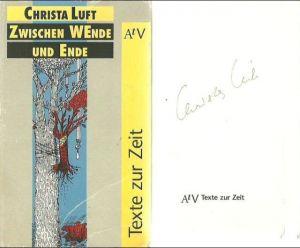 Luft, Christa. Zwischen Wende und Ende.