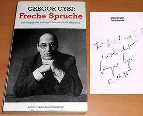 Gysi, Gregor. Freche Sprüche.