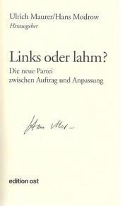 Maurer, Ulrich (Hrsg.) und Hans (Hrsg.) Modrow. Links oder lahm?