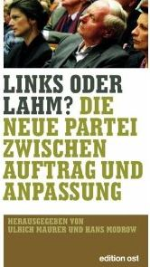 Maurer, Ulrich (Hrsg.) und Hans (Hrsg.) Modrow. Links oder lahm? 1