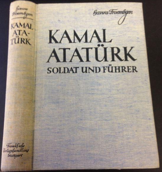https://img.oldthing.net/17808/28133808/2/n/Froembgen-Hanns-Kemal-Atatuerk-Soldat-und-Fuehrer.jpg
